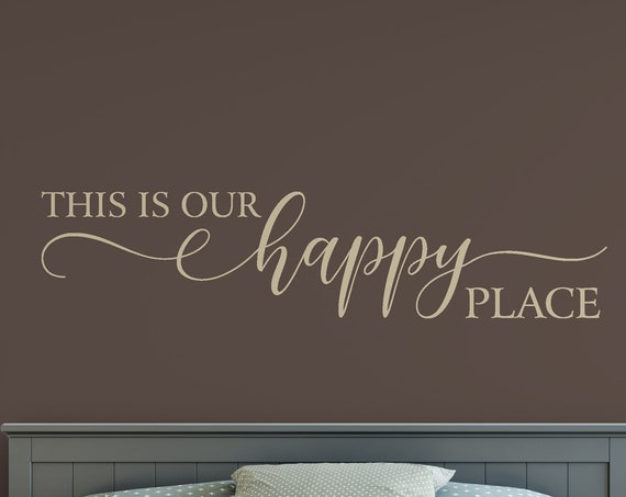 This is Our Happy Place Decal Wall Words Vinyl Lettering Bedroom Decor quote Vinyl Wall Decal