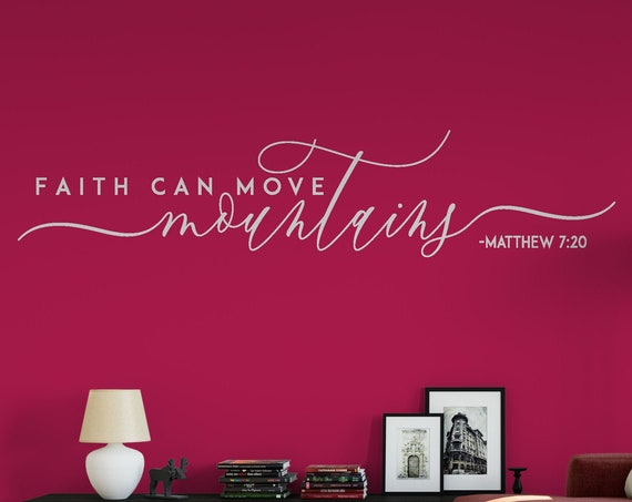 Faith Can Move Mountains Decal Wall Words Vinyl Lettering Bedroom Decor quote Vinyl Wall Decal