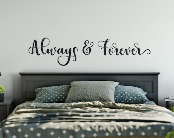Always and Forever, Romantic Wall Decal ,Family Decal for Wall, Over the Bed Wall Art Decal, Motivational Wall Quotes Decal-ABAF3