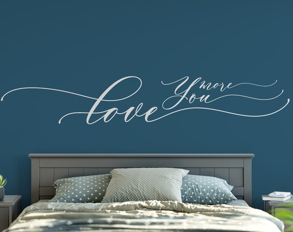 Love You More Decal Wall Words Vinyl Lettering Bedroom Decor quote Vinyl Wall Decal ABLYM2