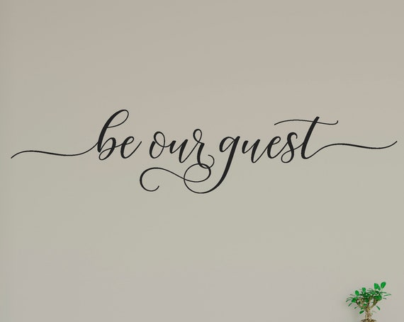 Be Our Guest Decal Wall Words Vinyl Lettering Bedroom Decor quote Vinyl Wall Decal ABBOG2