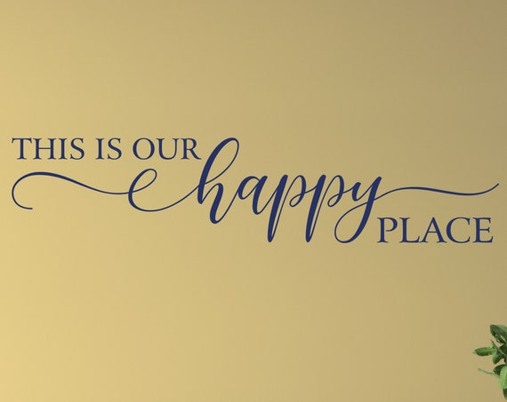 """Bedroom Wall Decal """"This is Our Happy Place"""" Vinyl Wall Art Decal, Romantic Wall Décor, Over the Bed Vinyl Decal Quote"""
