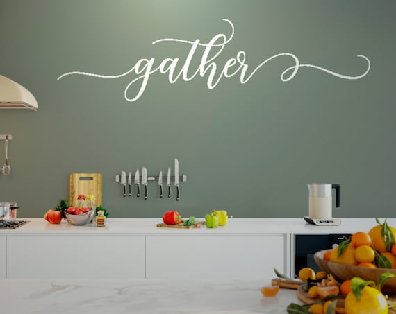 Gather Wall Decor Vinyl Wall Decal Quote Wall Decal