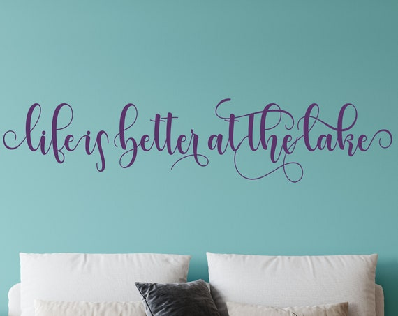 Life Is Better At the Lake Vinyl Decals, Wall Decal for Lake House, Living Room Wall Decal