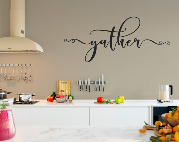 Gather Wall Decor Vinyl Wall Decal Quote Wall Decal V_2