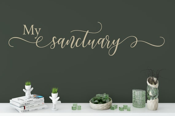 My Sanctuary , Master Bedroom Wall Decal, Family Decal for Wall, Over the Bed Wall Art Decal, Motivational Wall Quotes Decal