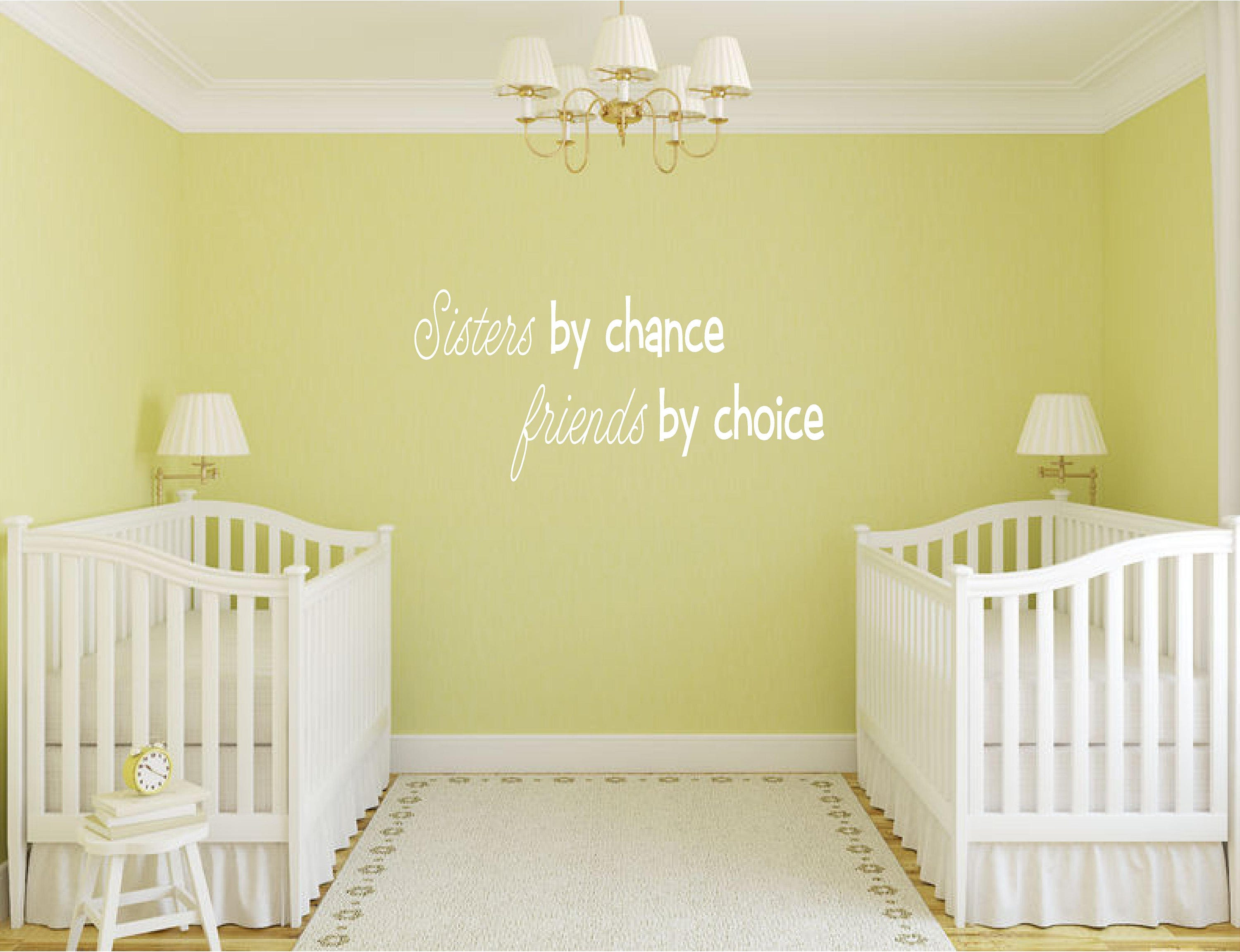 Sisters By Chance Friends By Choice Vinyl Wall Decal Decor