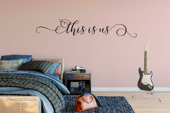 This is Us Decal Wall Words Vinyl Lettering Bedroom Decor quote Vinyl Wall Decal