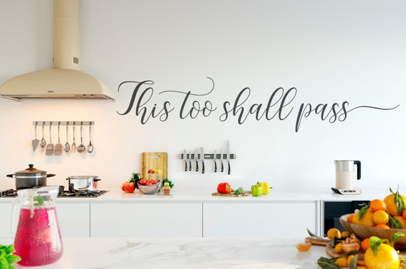 This Too Shall Pass Decal Wall Words Vinyl Lettering Bedroom Decor quote Vinyl Wall Decal