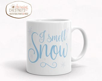 I smell snow mug, cute mug, quote mug, winter mug, mug gift, Lorelei to Rory, Lorelei quote, funny mom mug, mugs for her