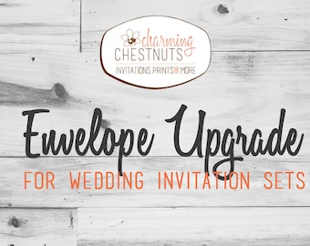 Envelope upgrade for wedding invitation sets