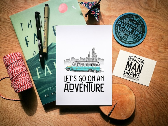 Lets go on an Adventure - Into the Wild Bus Print
