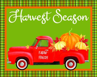 Harvest Season, Sign by Hard Working Mom