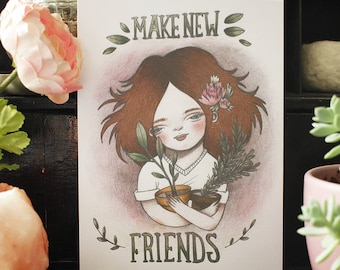 "Take Care Of Yourself: ""Make New Friends"" Illustration Art Print"