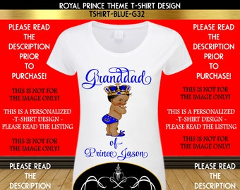 8e8db22d Baby Shower Tshirt Transfer |Royal Prince | Prince Theme | Prince in Blue  and Gold | Tshirt Design | Prince | Relationship Design