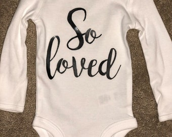 So Loved onesie