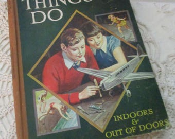 The Wonder Book of Thing to Do Indoors and Outdoors (1950s)