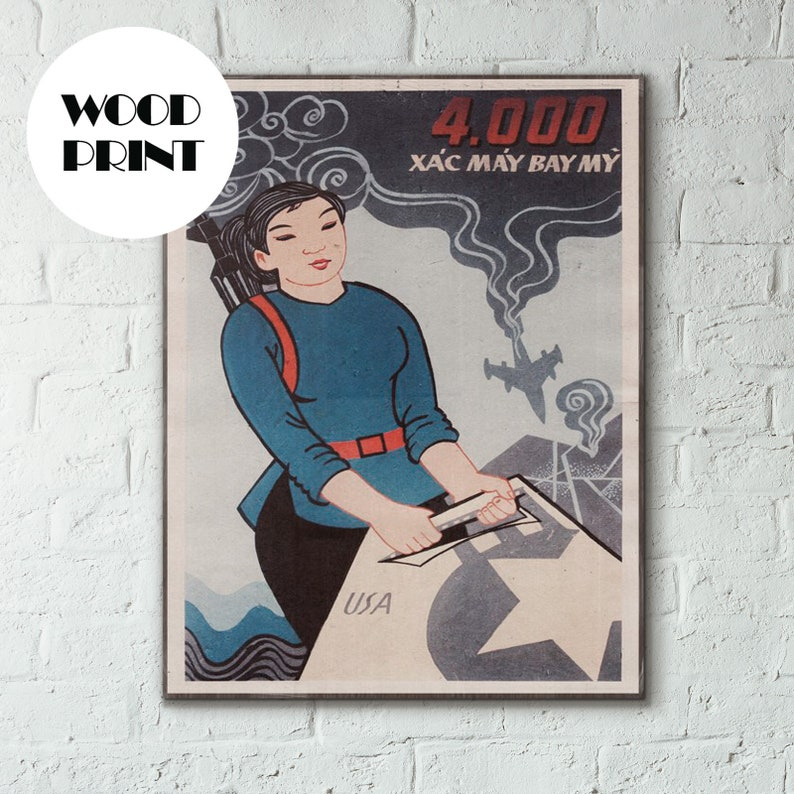 Propaganda, Propaganda poster, Feminist Poster, Vietnam war, Vietnam art |  Woman with Aircraft 1967 Vietnam War Propaganda Wood Poster