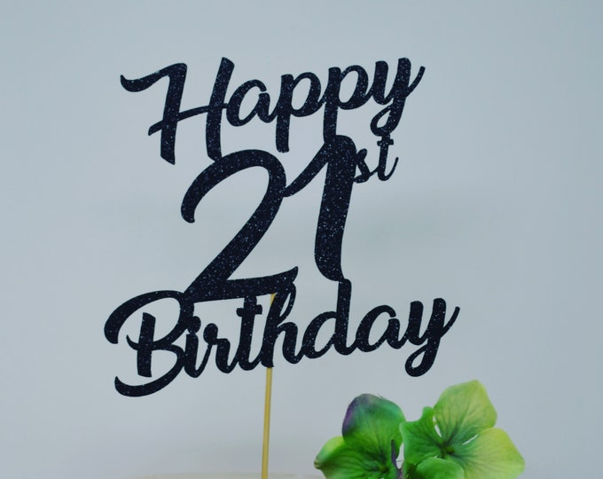 Happy 21th Birthday Cake Topper, 21th Birthday Topper,  Birthday Cake Topper, Custom Birthday Cake Topper, Personalized Cake Topper,