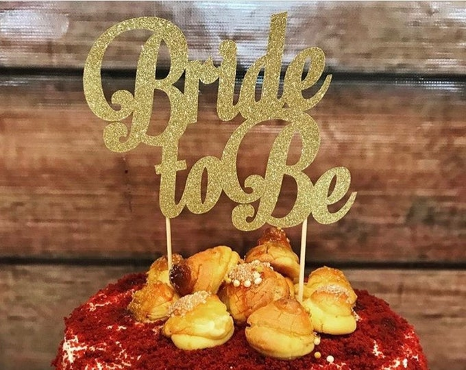 Bride To Be Cake topper, Bridal Shower Cake Topper, Bride To Be Decorations, Bridal Shower decorations, Engagement Party, Glitter CakeTopper