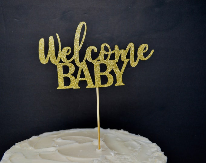 Welcome Baby Cake Topper, Baby Shower Cake Topper, Gender Reveal, Custom Baby Shower Cake Topper, Welcome Baby Decor, Boy or Girl