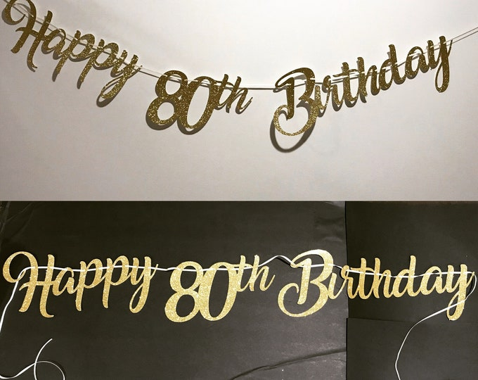 80th birthday banner, 80 years loved banner, Glitter banner, 80th birthday decorations, cursive banner