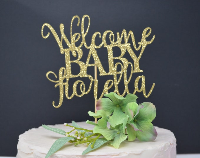 Baby shower party decorations, Welcome Baby Cake Topper Personalized, Any Name, Personalized Baby Shower Cake Topper, Gold Glitter  Topper