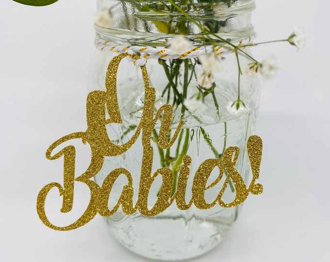 Oh Babies Cutout, Oh Babies Centerpiece, Oh Babies gold Glitter, Gender Reveal Party, Baby shower Table Decorations, Baby Shower Centerpiece