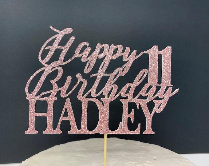 Any Number!, Custom Birthday Cake Topper, 11 Cake Topper, Happy 11th Birthday Topper,  Any number, personalized eleven birthday decorations