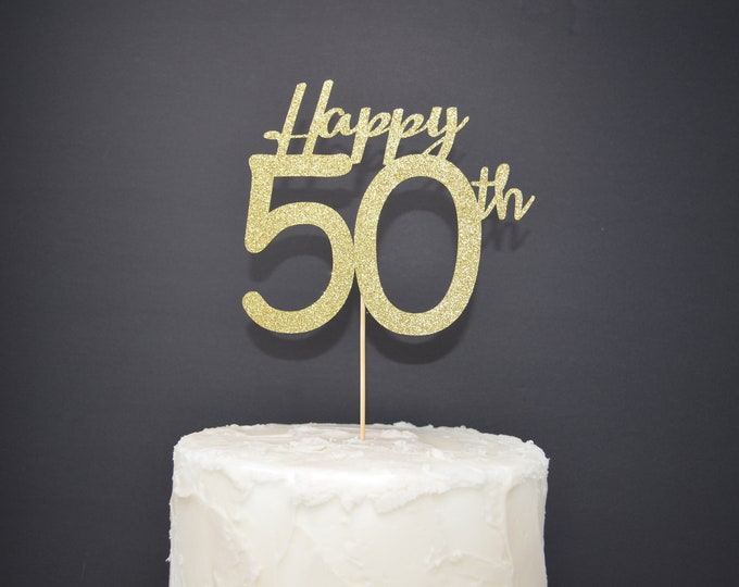 Happy 50th Fifty Cake Topper, Cake Decoration, Birthday Party, Glitter, Custom, Personalized, Gold, Silver, 50th Birthday,