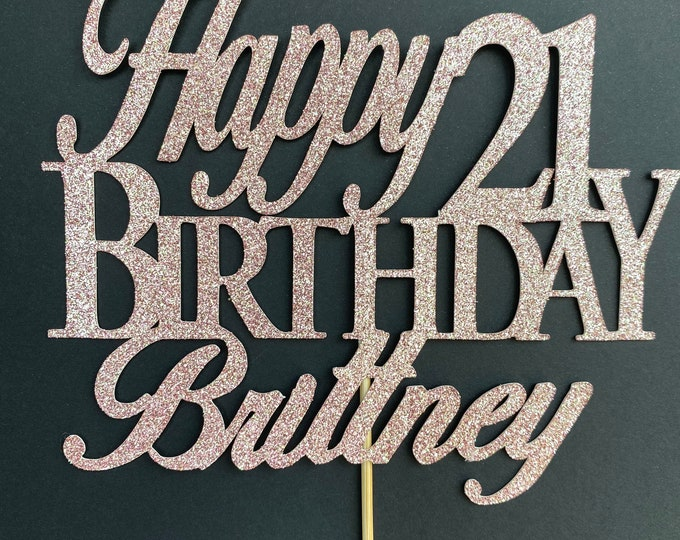 Any Number,Custom Birthday Cake Topper, 21 Cake Topper, Happy 21st Birthday Topper, Any number, personalized twenty one birthday decorations