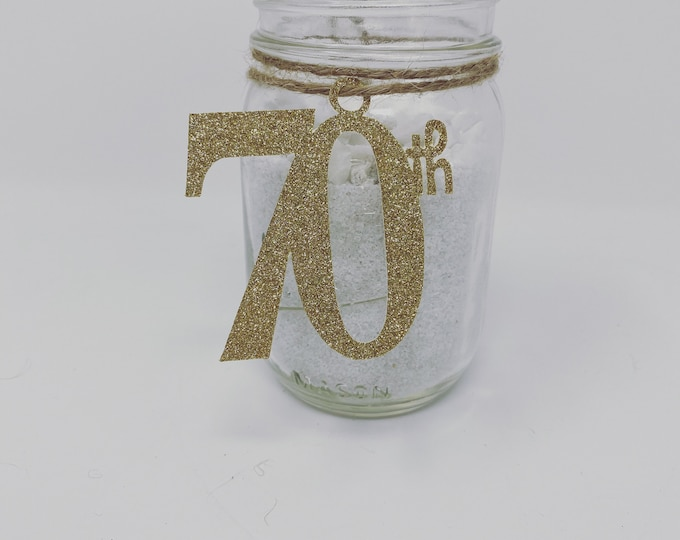 70th Birthday decorations, 70th Cutout, Glitter 70th Birthday Decoration, 70th Birthday Table Decorations, Age Cutouts, 70th tags, Mason jar