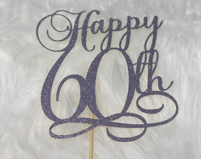 Happy 60th birthday cake topper, 30th, 40th, 50th, 60th, 70th, 80th, 90th, 100th age topper. Happy 80th Birthday topper, 80th birthday decor