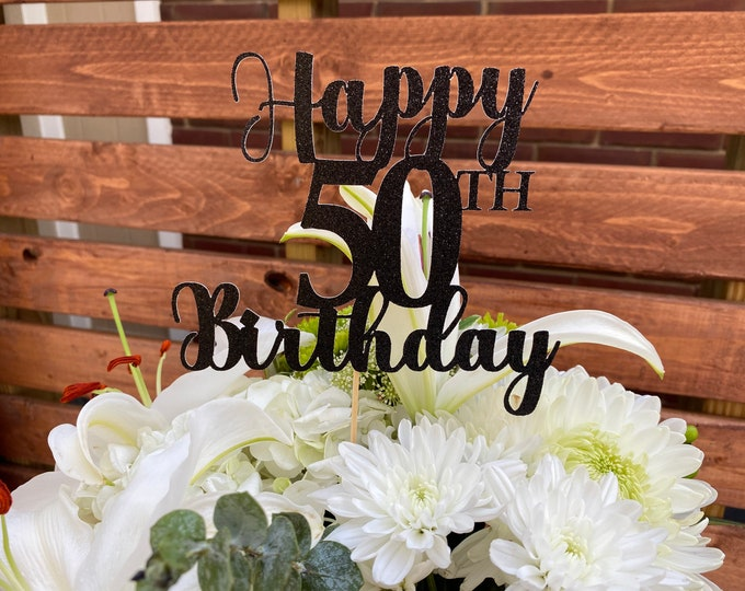 Any Number!, Custom Birthday Cake Topper, 50th Cake Topper, Happy 50th Birthday Topper,  Any number, personalized 50th birthday decorations