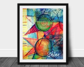 Shine, Abstract Sun Print, Abstract Nature Print, Sun Art, Shine Art, Inspirational Art, 8 x 10, 11 x 14