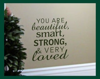 You Are Beautiful, Smart, Strong, & Very LOVED | Positive Affirmation | Magic Mirror | Mirror Motivation | Vinyl Mirror Decal