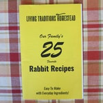 25 Rabbit Recipes. Our Family Favorites!