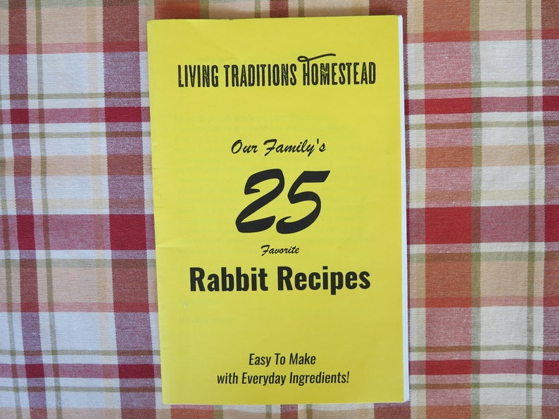 25 Rabbit Recipes. Our Family Favorites image 0