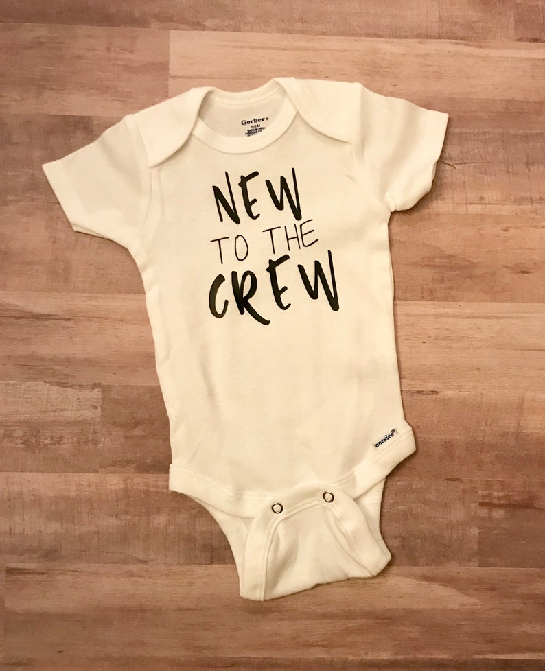 954b276ab8871 FREE SHIPPING / New to the Crew / onesie / baby girl / baby boy / baby  shower gift / new mommy / coming home outfit / baby / hip / cool