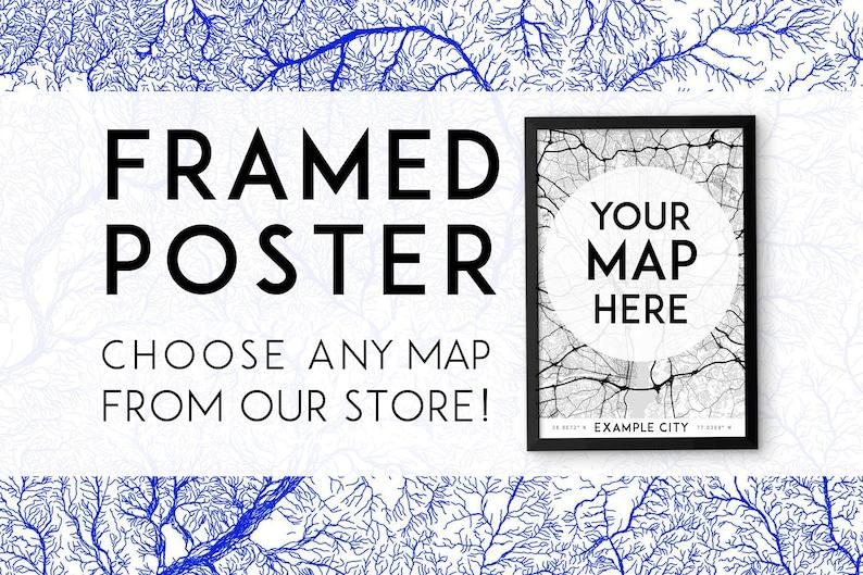 Custom framed poster: choose any map Framed print framed image 0