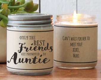 The Best Friends Get Promoted to Auntie Candle Gift - New Aunt Gift | Aunt Gift for Friend | Gift for new Aunt | Personalized Aunt Gift