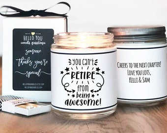You Can't Retire From Being Awesome Candle Gift - Retirement Gift   Personalized Retirement Gift   Retirement Card   Scented Candle Gift