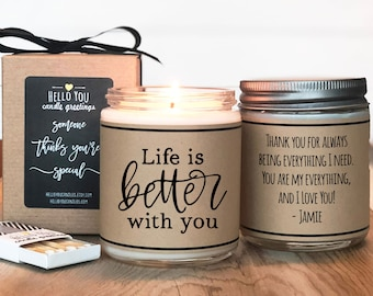 Life is Better with You Candle Gift - Scented Soy Candle - Personalized Gift for Friend   Friend Gift   Thinking of you gift   Gift for her