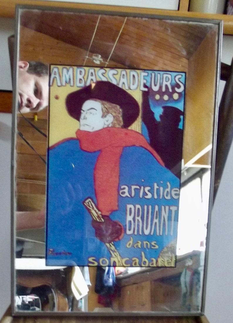 réputation fiable achat original vaste sélection Ancien Miroir Publicitaire Aristide Bruant dans son Cabaret ,Ambassadeur  sérigraphie sur verre wal decoration bistrot France Paris 1970