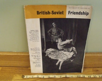 British Soviet Friendship Magazine November 1957 and Morning Star April 25th 1966