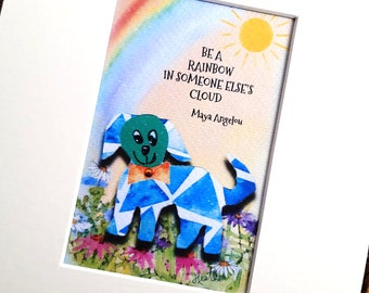 Be a rainbow ... print from watercolour painting, cat/dog designed by mum in cream mount