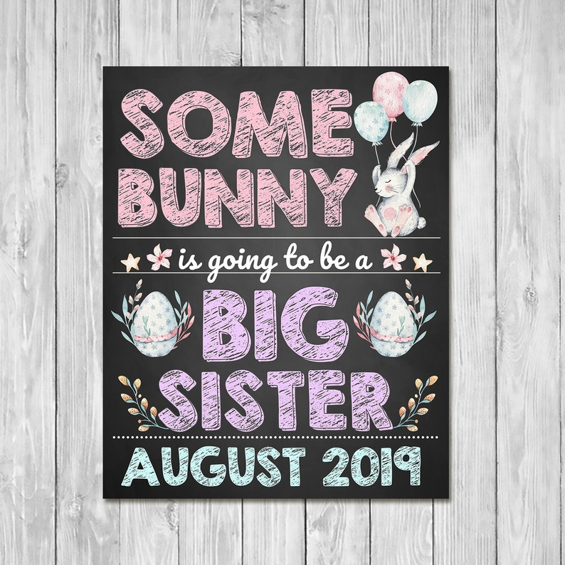 Pregnancy Announcement Sign - Some Bunny Is Going to be a Big Sister - Sibling Announcement Sign - Easter Pregnancy Reveal Sign
