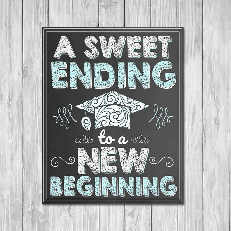 A Sweet Ending to a New Beginning Chalkboard Sign Blue - Printable Graduation Candy Sign Graduation Party - Graduation Candy Table - 100957