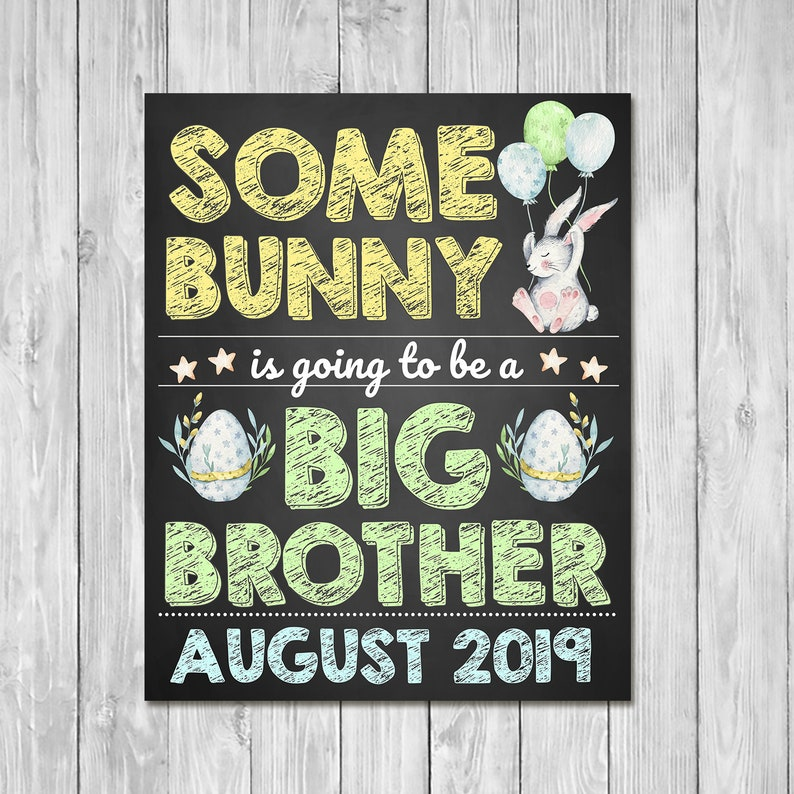 Pregnancy Announcement Sign - Some Bunny Is Going to be a Big Brother - Sibling Announcement Sign - Easter Pregnancy Reveal Sign
