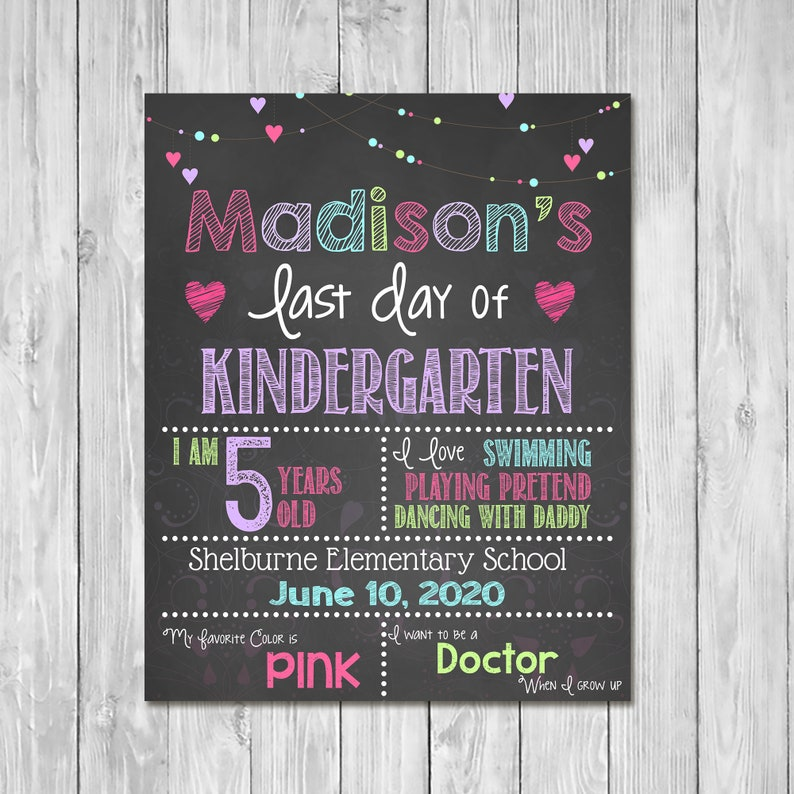 Last Day of Kindergarten Chalkboard Sign Printable Photo Prop - Last Day of School Sign - Personalized School Pink - ANY GRADE